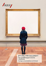 Bild på omslag av SULF:s rapport Ett spel för galleriet?